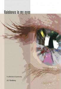 Rainbows in my eyes - Jenny Rowbory